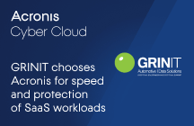 GRINIT chooses Acronis Cyber Cloud for speed and protection of SaaS workloads