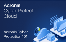 Acronis Cyber Protection 101
