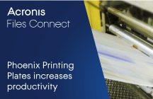 Phoenix Printing Plates increases productivity and happiness with Acronis Files Connect